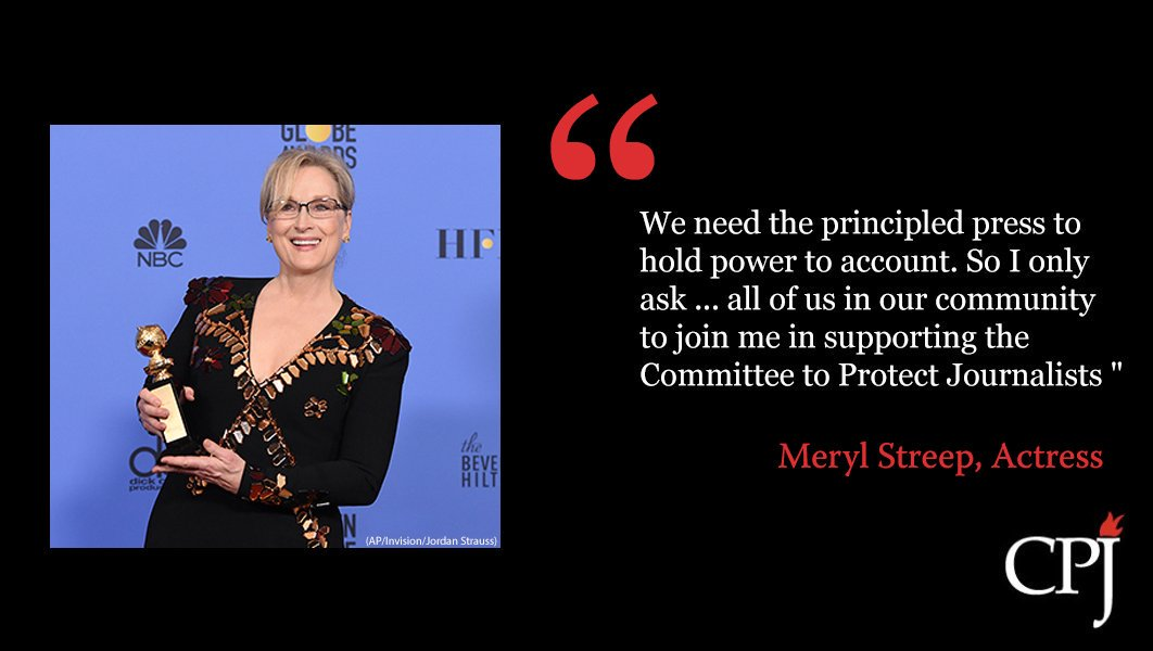 On a Sunday evening in January at the @goldenglobes, no one at CPJ had any idea of what would come next. Thank you #MerylStreep for your generosity and support of our mission to protect journalists and a #freepress around the world.<br>http://pic.twitter.com/yiAERfDWsu
