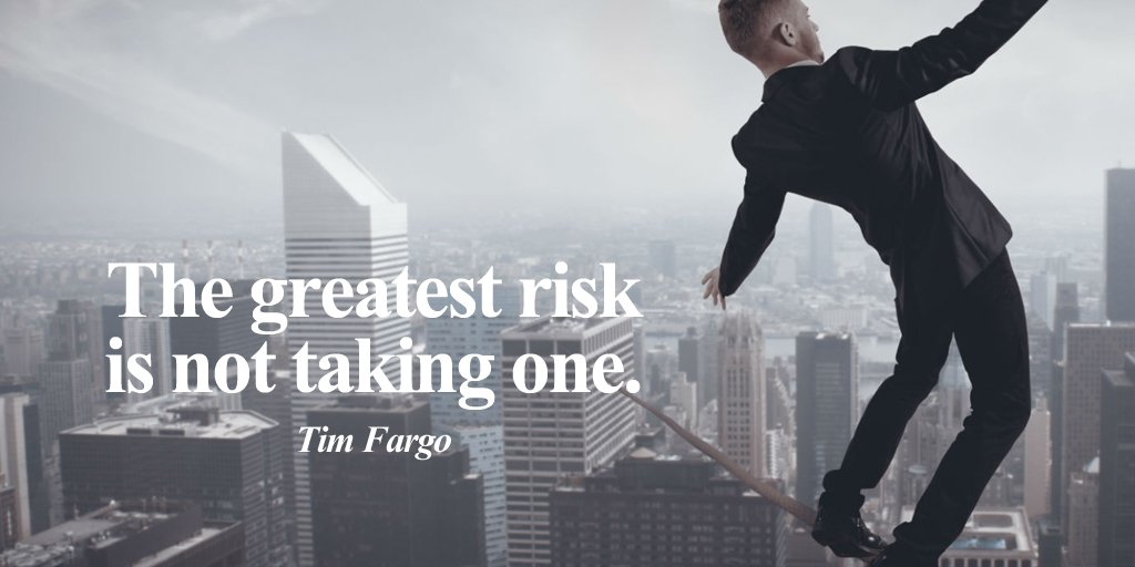 RT @tdkinser: The greatest risk is not taking one. - Tim Fargo #quote https://t.co/PbgurQh9hC
