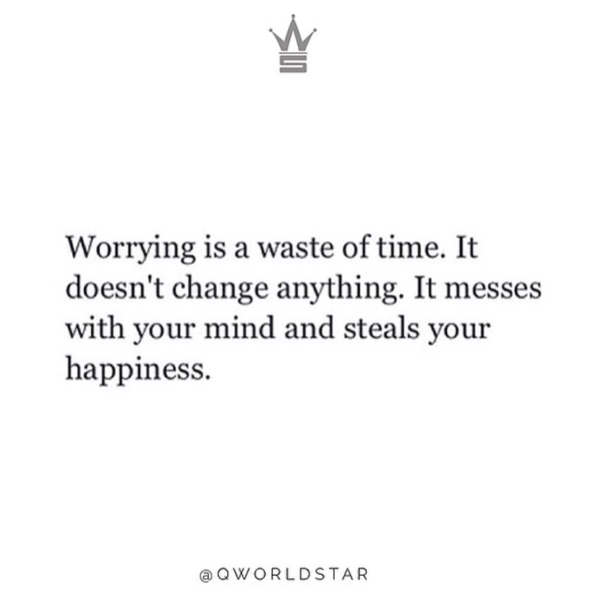"RT @WORLDSTAR: ""Why worry when you can't do anything about it..."" 🙏 @QWorldstar https://t.co/Padwotxpwg"