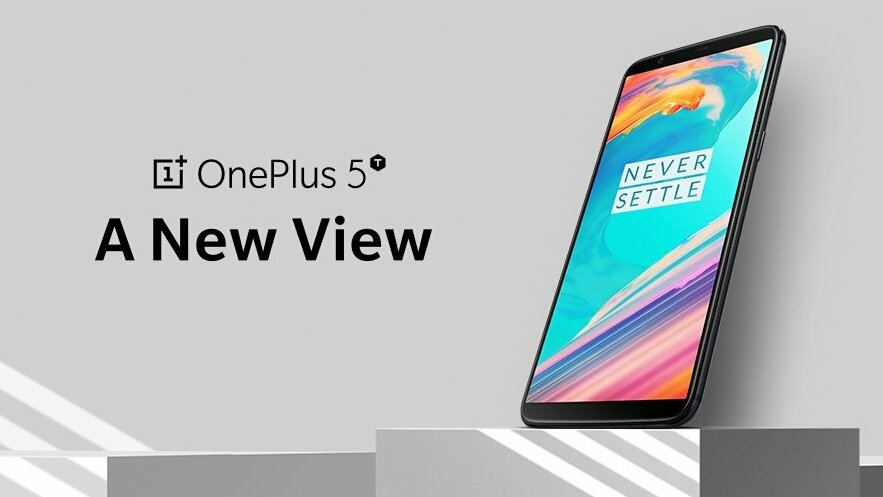 #ANewView #OnePlus5T; The Best Smartphon...