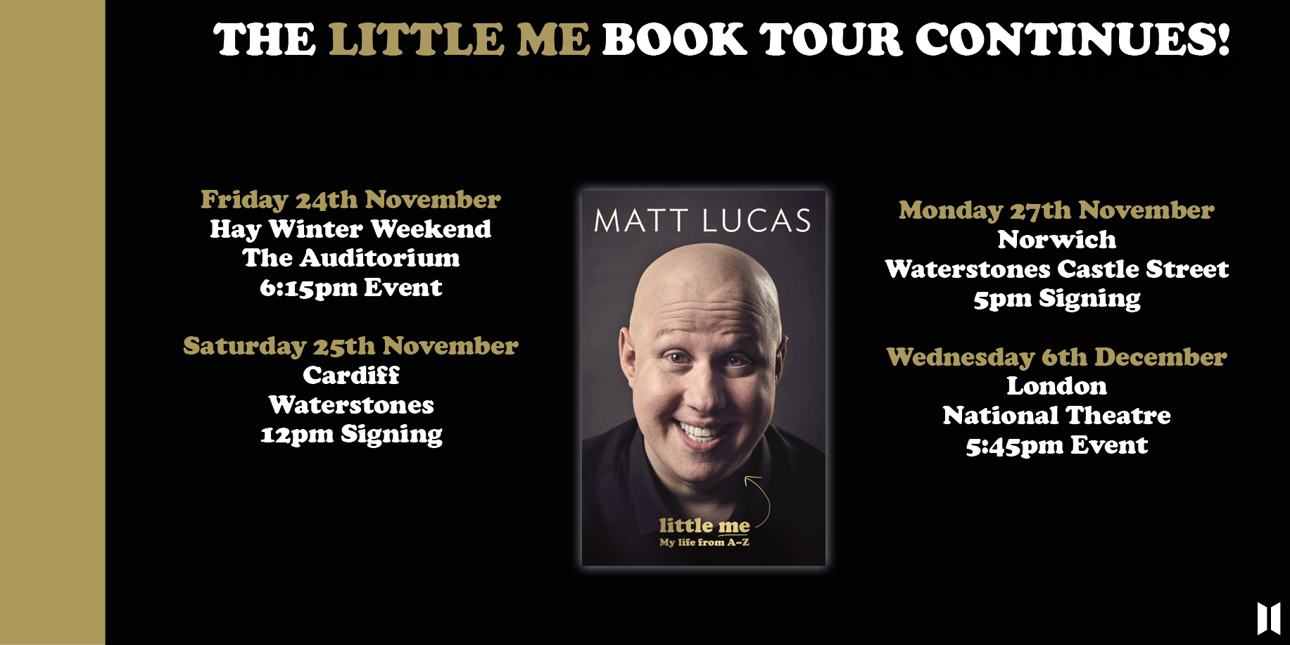I'm doing some more book signings/Q&A's to promote my autobiography LITTLE ME! Come along if you can.... https://t.co/pwBKuoSmfm