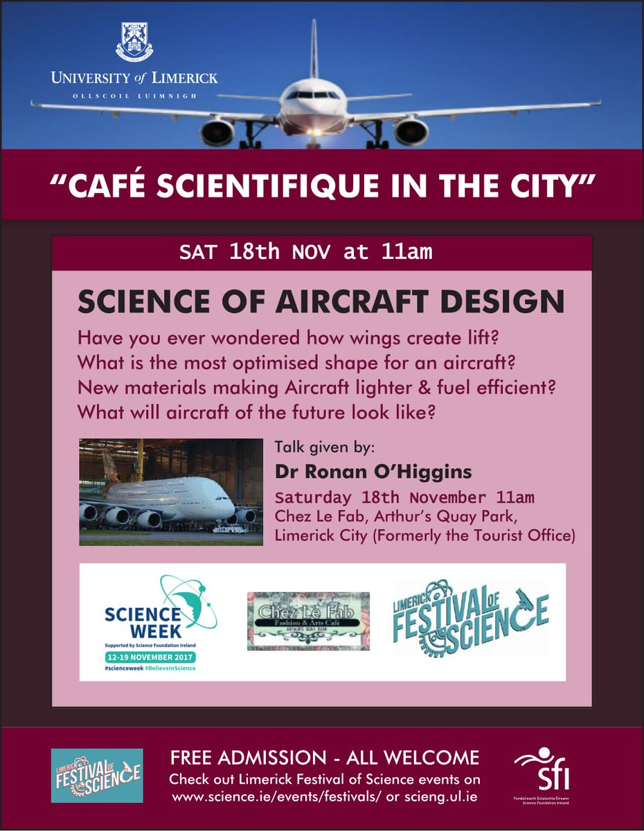 Looking forward to UL Science of Aircraft Design in @Chez_Le_Fab next Sat @11am for #Scienceweek @scieng_ul @UL #StudyAtUL #LimerickFestivalOfScience #Limerick See you there.<br>http://pic.twitter.com/4YHYQixTE8