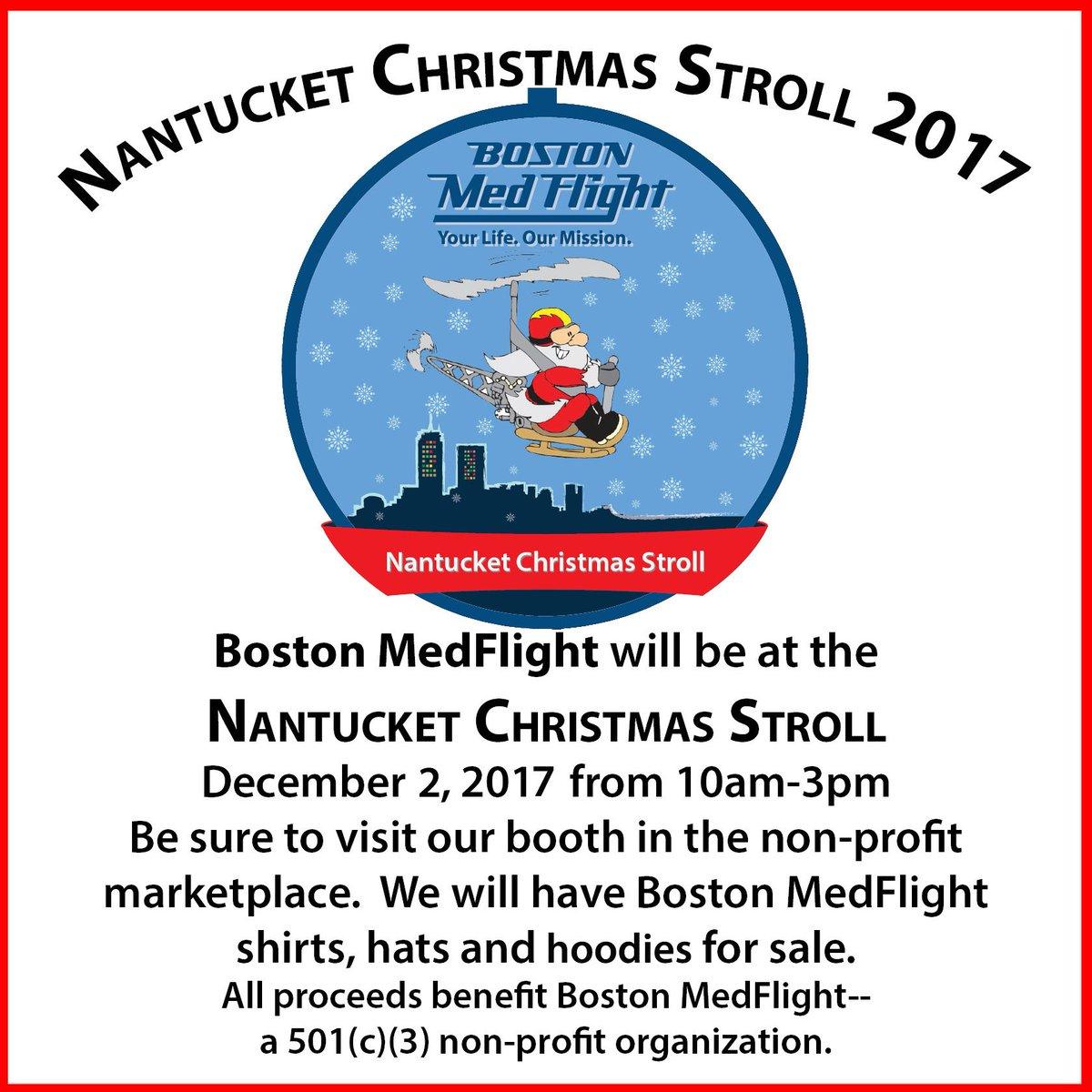 boston medflight on twitter boston medflight will be taking part in the 2017 nantucket christmas stroll look for us
