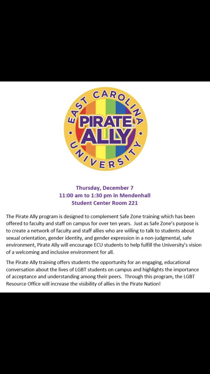... Pirate Ally Training Session On December 7 From 11 Am 1:30 Pm In MSC  221. You Can Register Using The Link On The Homepage At Http://ecu.edu/lgbt  . ...