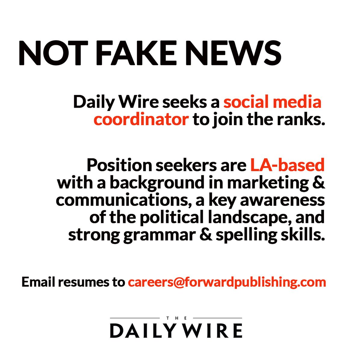 Is Daily Wire Fake News   The Daily Wire On Twitter We Are Hiring Social Media Coordinator