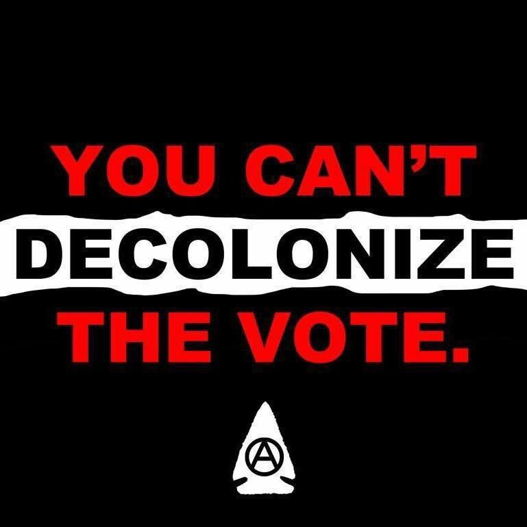 You can't #decolonize the electoral system. ~~~ Meme courtesy of:  http://www. indigenousaction.org / &nbsp;  <br>http://pic.twitter.com/gpS3yq8w3N