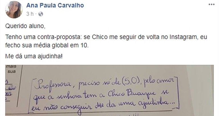 Aluno pede nota e professora promete 10 se Chico Buarque a seguir no Instagram (spoiler: ele conseguiu a nota sem precisar da 'ajudinha') https://t.co/dOBcichDSs #G1