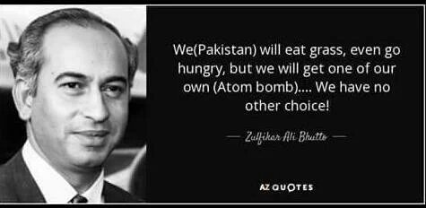 Image result for bhutto quote on nuclear eating grass