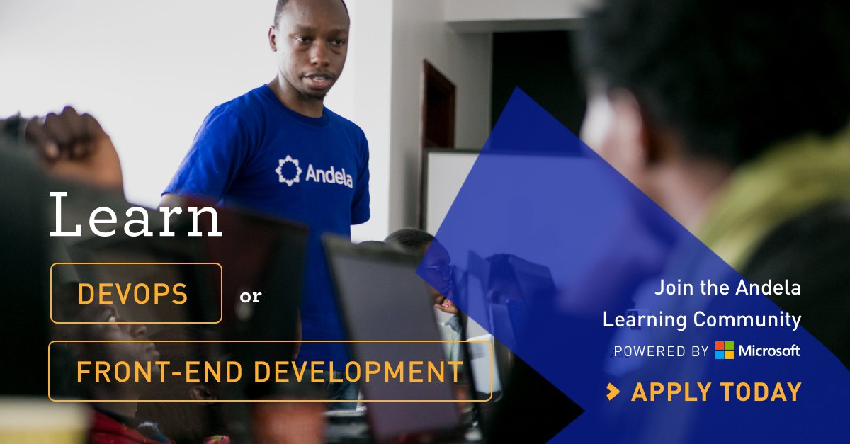 Seni Sulyman On Twitter At Andela A Core Part Of Our Mission Is To Support The Creation Thousands African Technologists And Technology Leaders