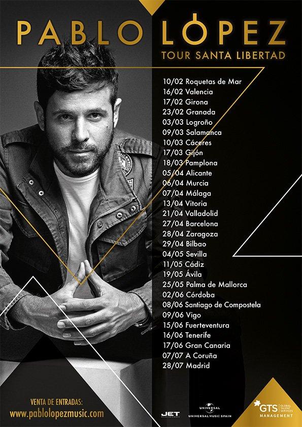 Tour Santa Libertad, Pablo López, conciertos