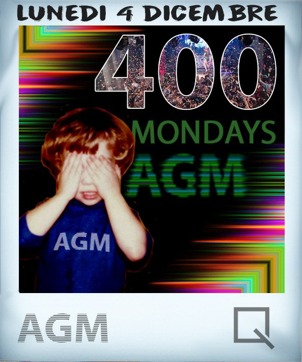 AGM #400mondaysparty @ QUBE