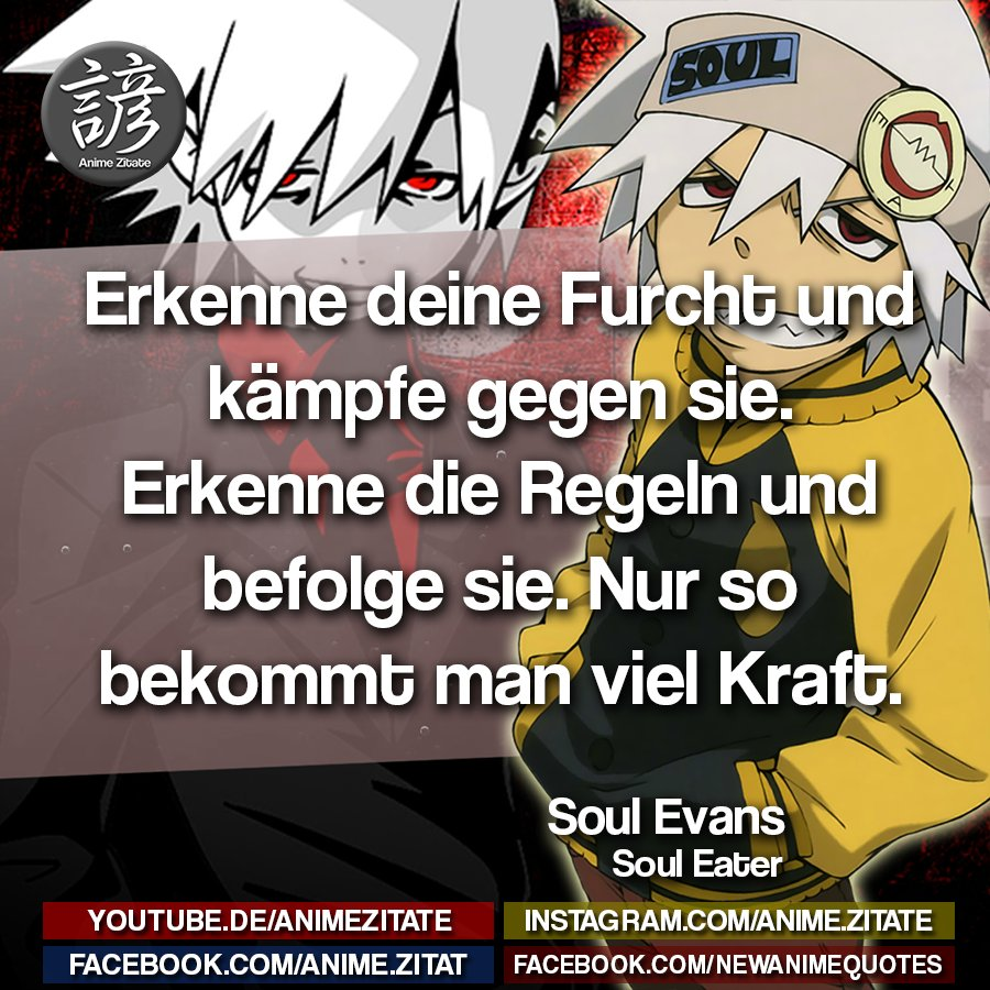 Anime Zitate On Twitter Souleater Animezitate Anime