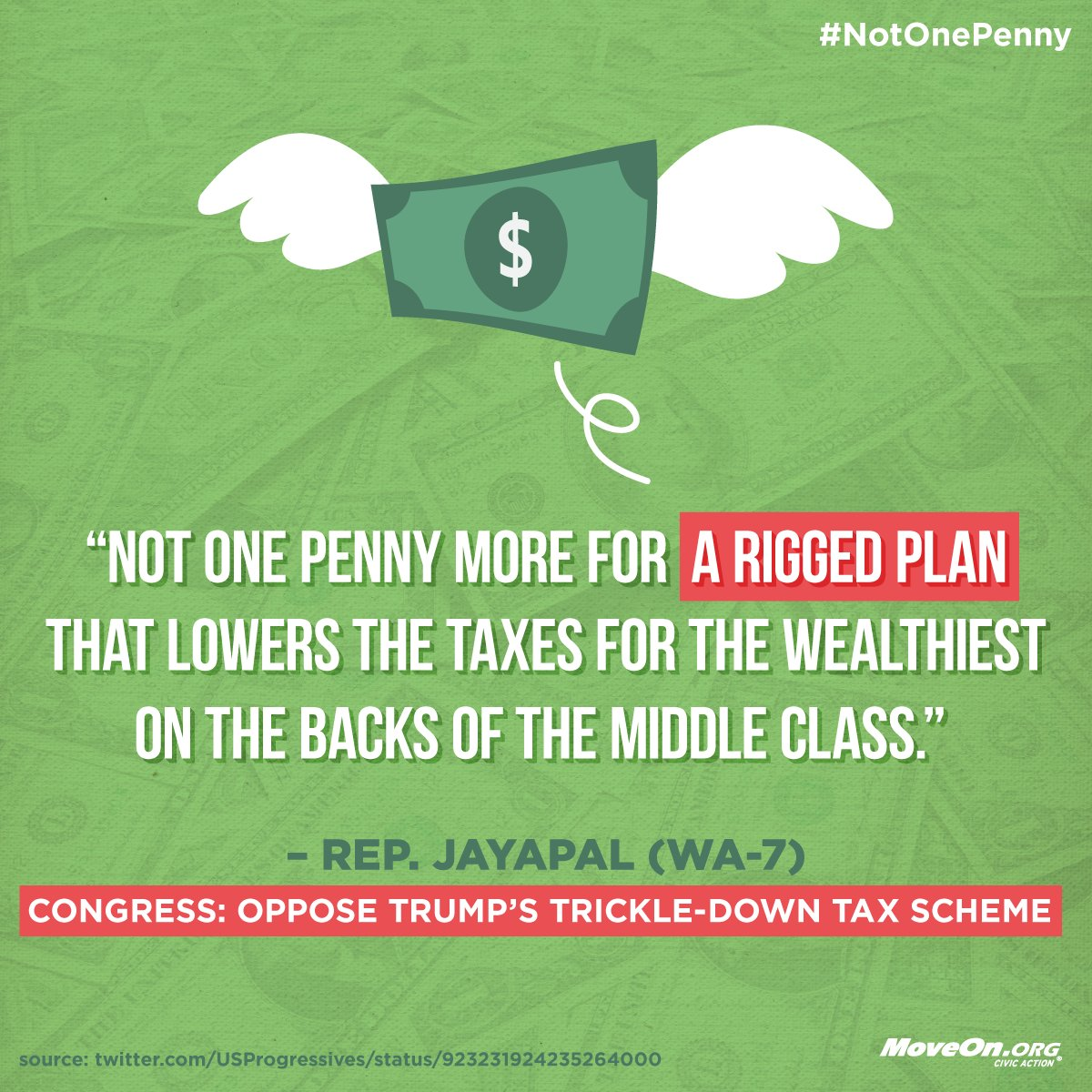 #TrumpTaxPlan is a giveaway to super wealthy & corporations. Congress, oppose this trickle-down scheme. #NotOnePenny