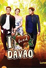 I Heart Davao -  (2017)