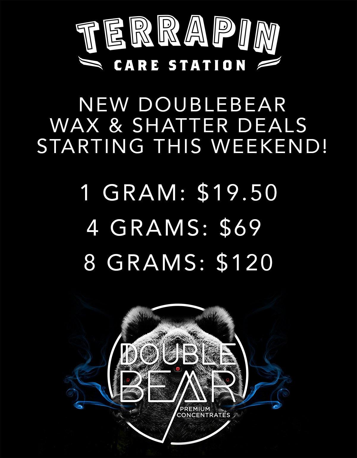 "TerrapinCareStation on Twitter: ""NEW DOUBLEBEAR WAX & SHATTER DEALS STARTING THIS WEEKEND! 1 gram: $19.50 4 grAms: $69 8 grams: $120 #doublebearconcentrates ..."