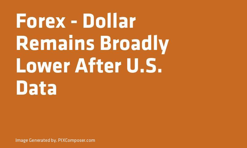 #Forex - Dollar Remains Broadly Lower After U.S. Data  http:// ift.tt/2hD9uAo  &nbsp;  <br>http://pic.twitter.com/TyDth2HGpH