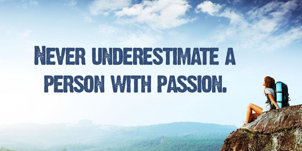 Never underestimate a person with passion. - #quote #ThinkBigSundaywithMarsha <br>http://pic.twitter.com/DFaBEPtAZo