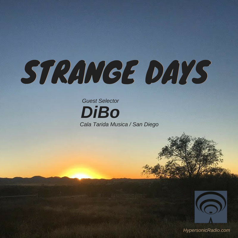 #NowPlaying #OnAir  @_Strange_Days_ SD105 with selector @adamwarped  and special guest @DJDiBo (@calataridamusic / San Diego)  #TuneIn  http:// hypersonicradio.com  &nbsp;   1-3pm MST   @HypersonicRadio #BalearicForYou<br>http://pic.twitter.com/s611jhjzTb