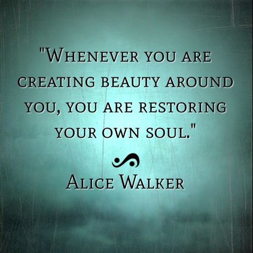 Whenever you are #creating #beauty around you, you are #restoring your own #soul  #MondayMotivation #MotivationMonday #ThinkBIGSundayWithMarsha #InspireThemRetweetTuesday #IQRTG #JoyTrain #SuperSoulSunday<br>http://pic.twitter.com/GkVhTo6iD5