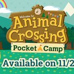 Have you heard the news? Animal Crossing: Pocket Camp will be coming to mobile devices worldwide on 11/22! #PocketCamp