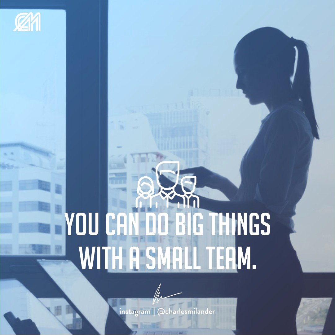 You can do big things with a small team. #charlesmilander #boss #business #entrepreneurship #entrepreneur #motivation #inspiration #goals #luxury #dreams #hustle #grind #lifestyle #success #instaquote #money #newyork #nyc #work #working #startup<br>http://pic.twitter.com/2RRRLCLNBj