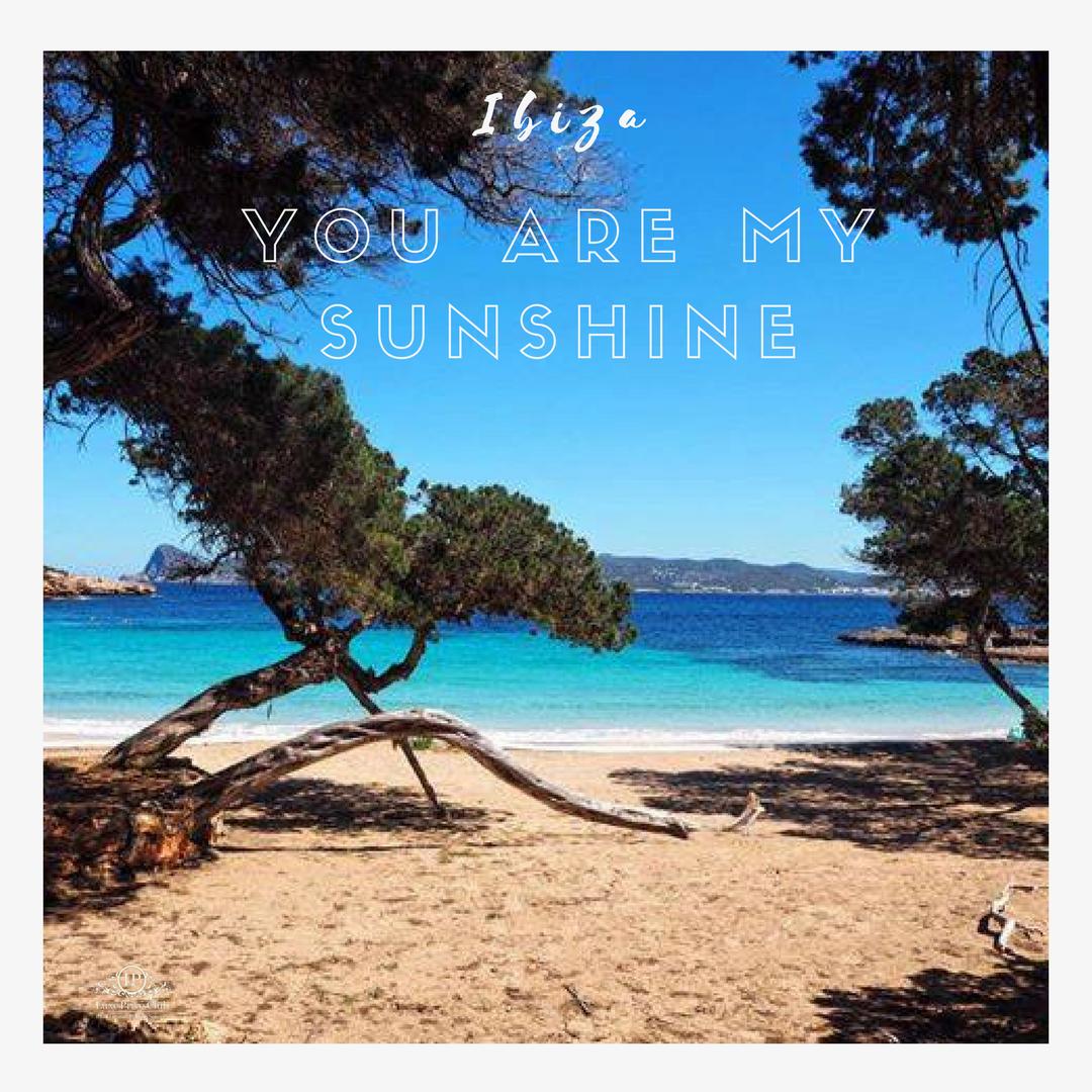 #ibiza you are my sunshine! <br>http://pic.twitter.com/tfwujkFQ6m