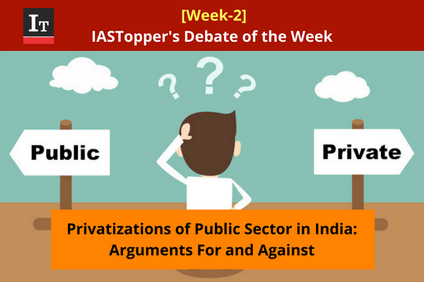 [Week-2] Privatizations of Public Sector in India: Arguments For and Against [Debate of the Week]  http://www. iastoppers.com/week-2-privati zations-public-sector-india-arguments-debate-week/ &nbsp; …   #UPSC #IAS #IPS #CivilServices #IASPrelims #IASMains #MainsArticle #India #gk #Debate #discussion #group #gd #Private #Public #Privatization #Nationalization<br>http://pic.twitter.com/ToL0I2fte5