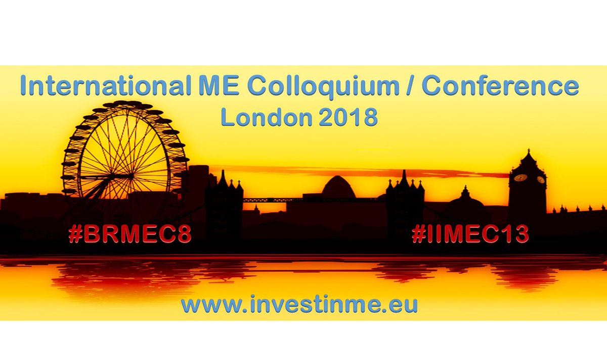 2018 International ME Colloquium/Conference events in #London    http://www. investinme.eu/index.shtml  &nbsp;   #mecfs #cpd #MedEd #BRMEC8 #IIMEC13 #ThinkingTheFuture2018<br>http://pic.twitter.com/ha44wwUF98