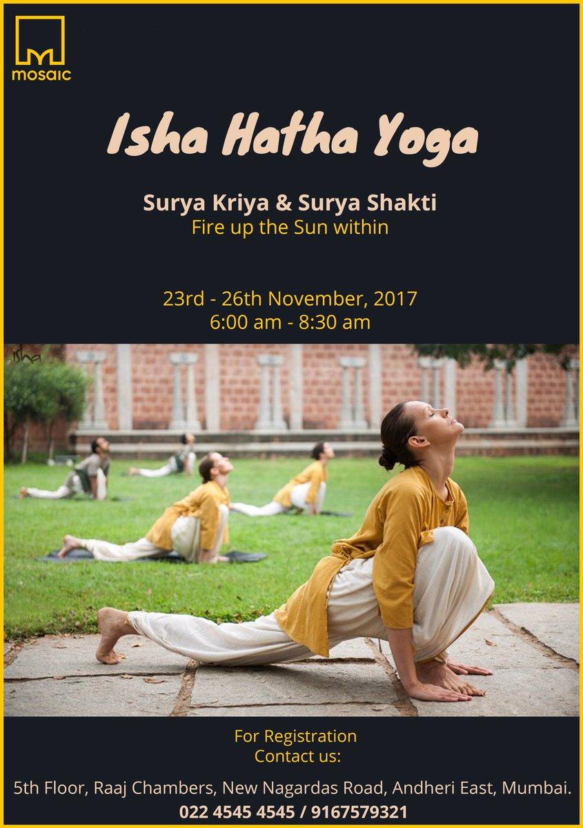 The Mosaic On Twitter Upcoming Isha Hatha Yoga Programs At Mosaic Coworking Space Surya Kriya Surya Shakti Activate The Sun Within You Nov 23 26 6 8 30