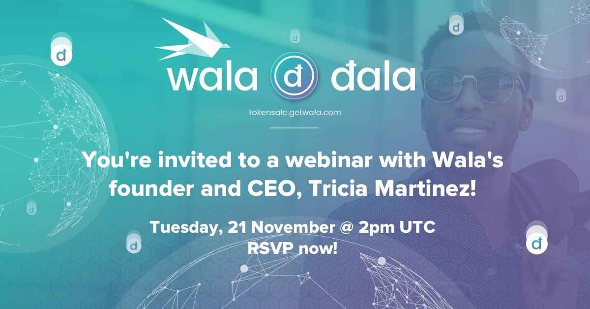 Want to chat with Wala founder &amp; CEO @TriciaTita? RSVP for tomorrow&#39;s webinar now! 21 November @ 2pm UTC #Dala #ICO #TokenSale #blockchain #cryptocurrency #fintech #banking #EmergingMarkets  https:// register.gotowebinar.com/register/74411 48737487791618 &nbsp; … <br>http://pic.twitter.com/q0fIntw0Lq