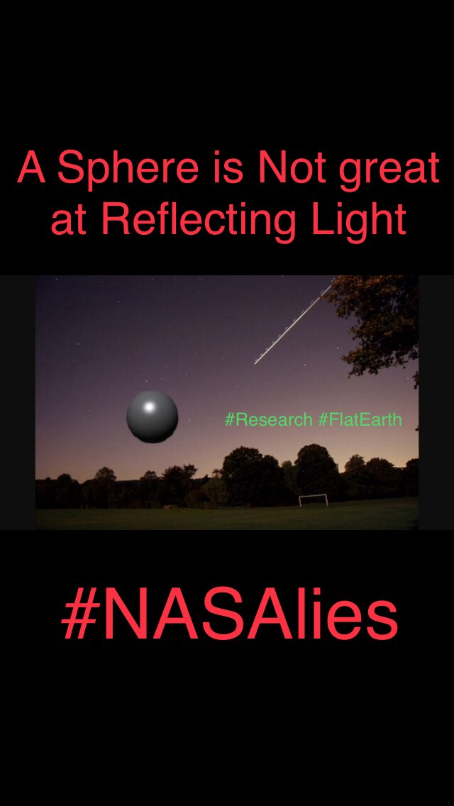 A #Sphere isn't a Great Reflector of #Light it #Moon would be more like this  #NASAlies , #Research #FlatEarth<br>http://pic.twitter.com/nyfbJAfkrB