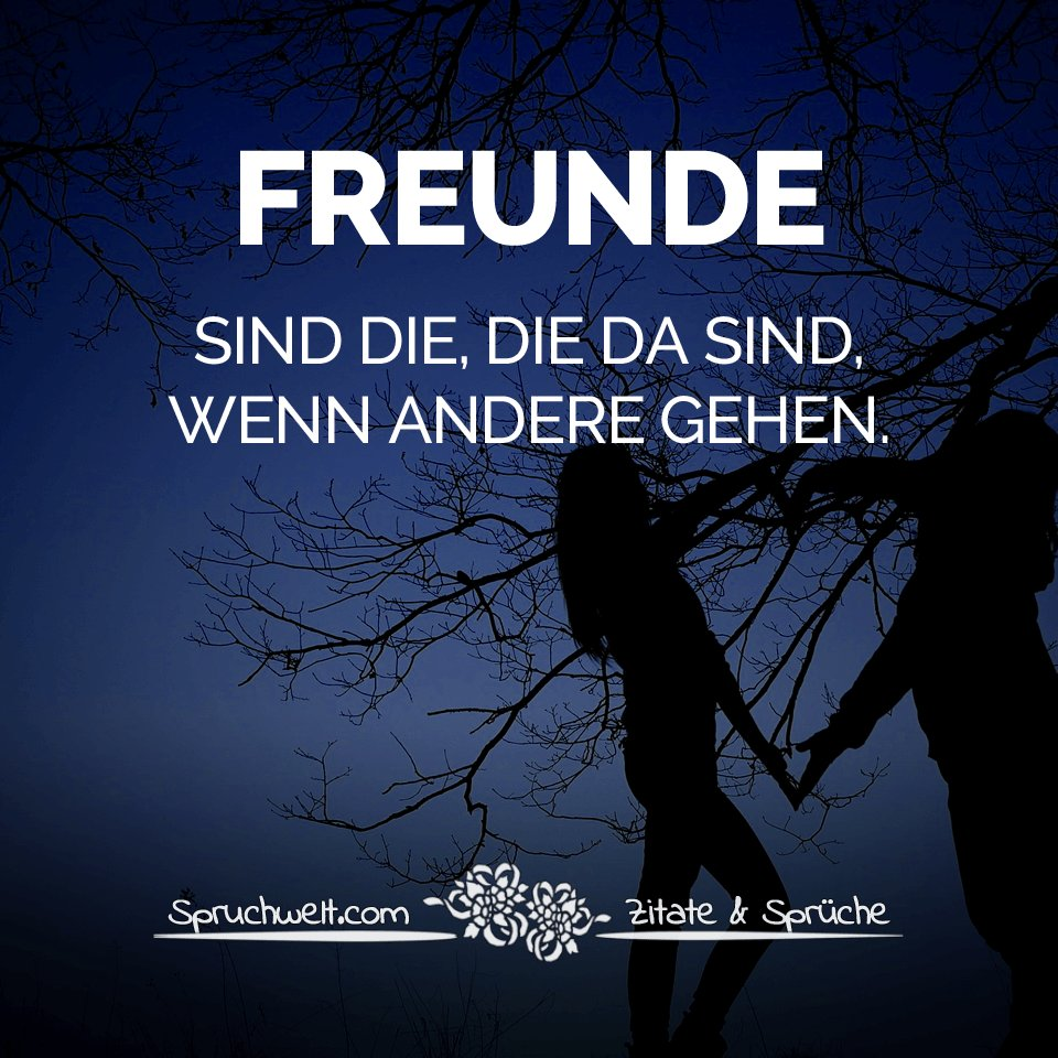 SPRUCHWELT ~ Zitate & Sprüche ~ on Twitter: Freunde sind