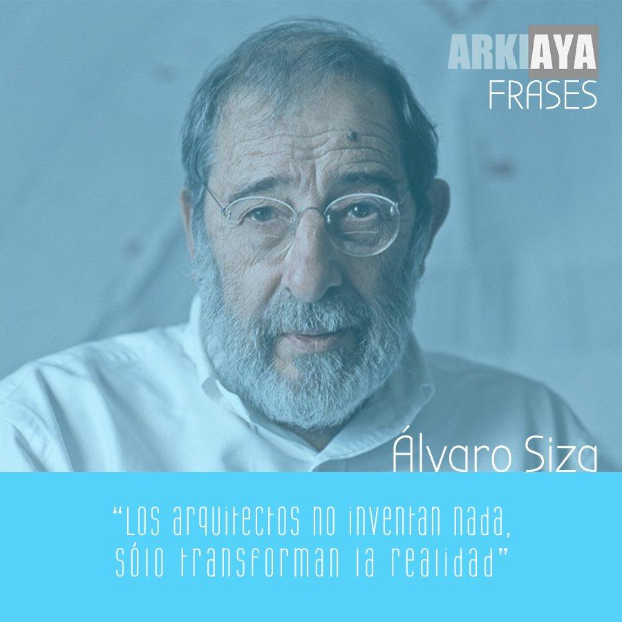 Arkiaya Proyectos On Twitter Arkiaya Frases Alvaro Siza
