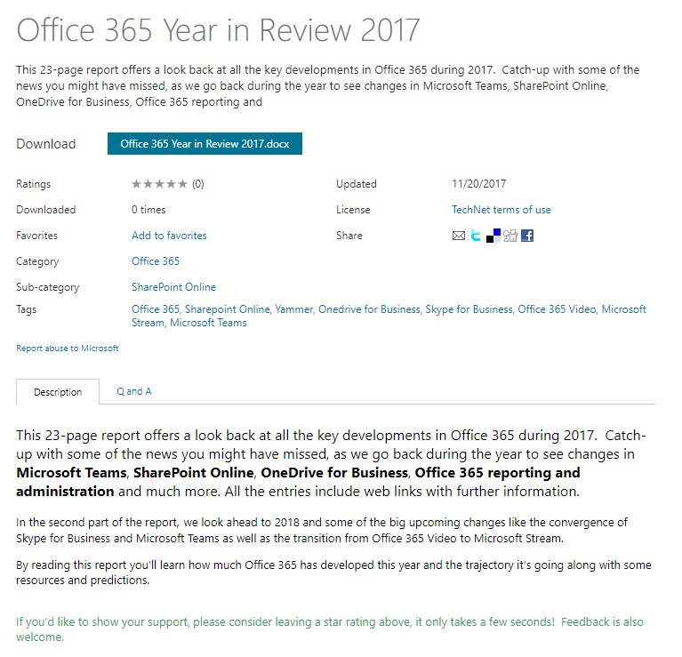 I put this report together to recap the big #Office365 stories of 2017, lots of #SharePoint & #MicrosoftTeams news of course! Thanks to everyone in the credits for spurring me on and inspiration!