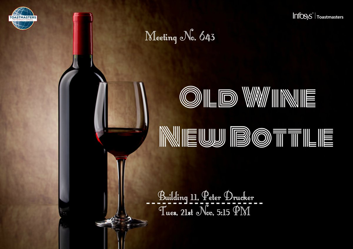 Infosys Toastmasters Bangalore presents Meeting #643 Old Wine New Bottle  #Toastmasters #WhereLeadersAreMade #Communication<br>http://pic.twitter.com/wNn3O1D57J