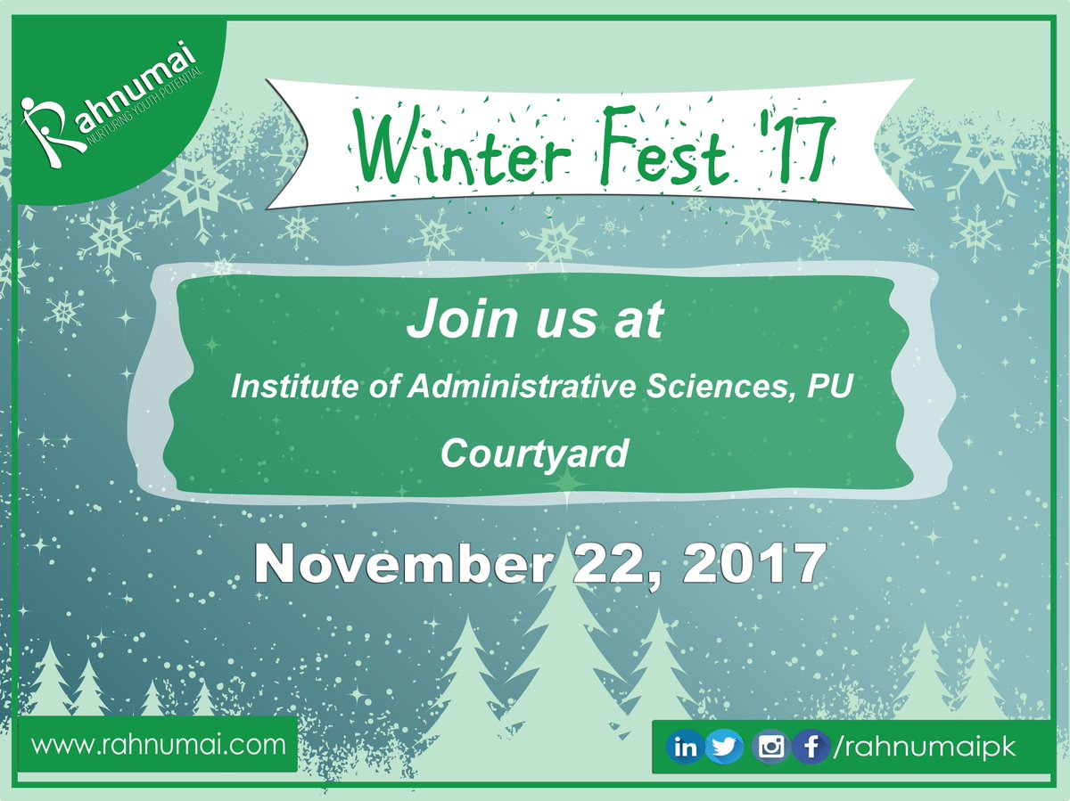Discover The Charm Of Winter Education With Rahnumai At Winter Fest U002717.  Join Us At Institute Of Administrative Sciences, PU Date : 22 November 2017  ...