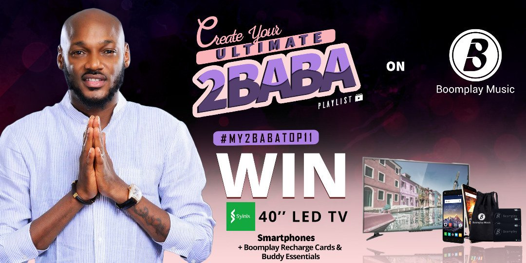 Win loads of goodies courtesy of @Official2baba, @Syinix_Nigeria &amp; Boomplay Music! It&#39;s the Ultimate 2BABA playlist challenge! Click for details   https:// goo.gl/DsUYvR  &nbsp;   #My2babaTop11 #BoomplayMusic <br>http://pic.twitter.com/Mhrfr5BdMN