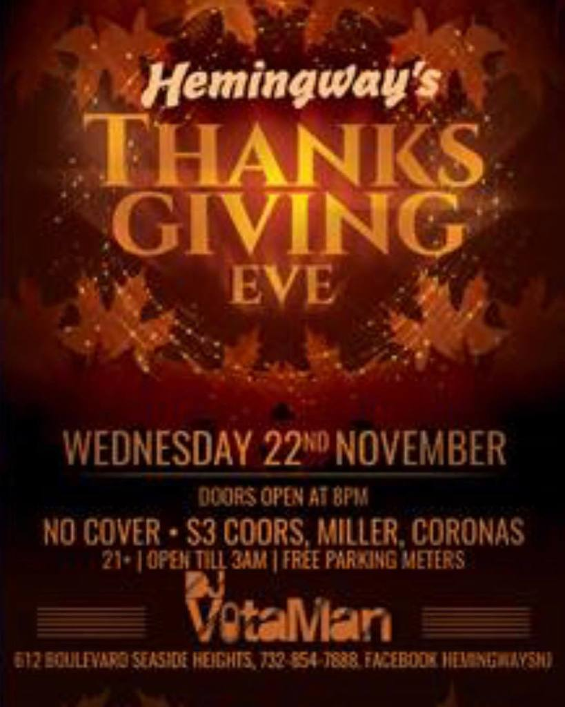 Where will you be spending the biggest party night of the year?! Why not at @hemingways_seaside get your party on before you stuff that bird! Open til 3 am. #freeparking #tge #thanksgivingeve #partyon #thanksgiving #drinkdrankdrunk #seasidenj #seasidenightlife<br>http://pic.twitter.com/v1SMHlD92d
