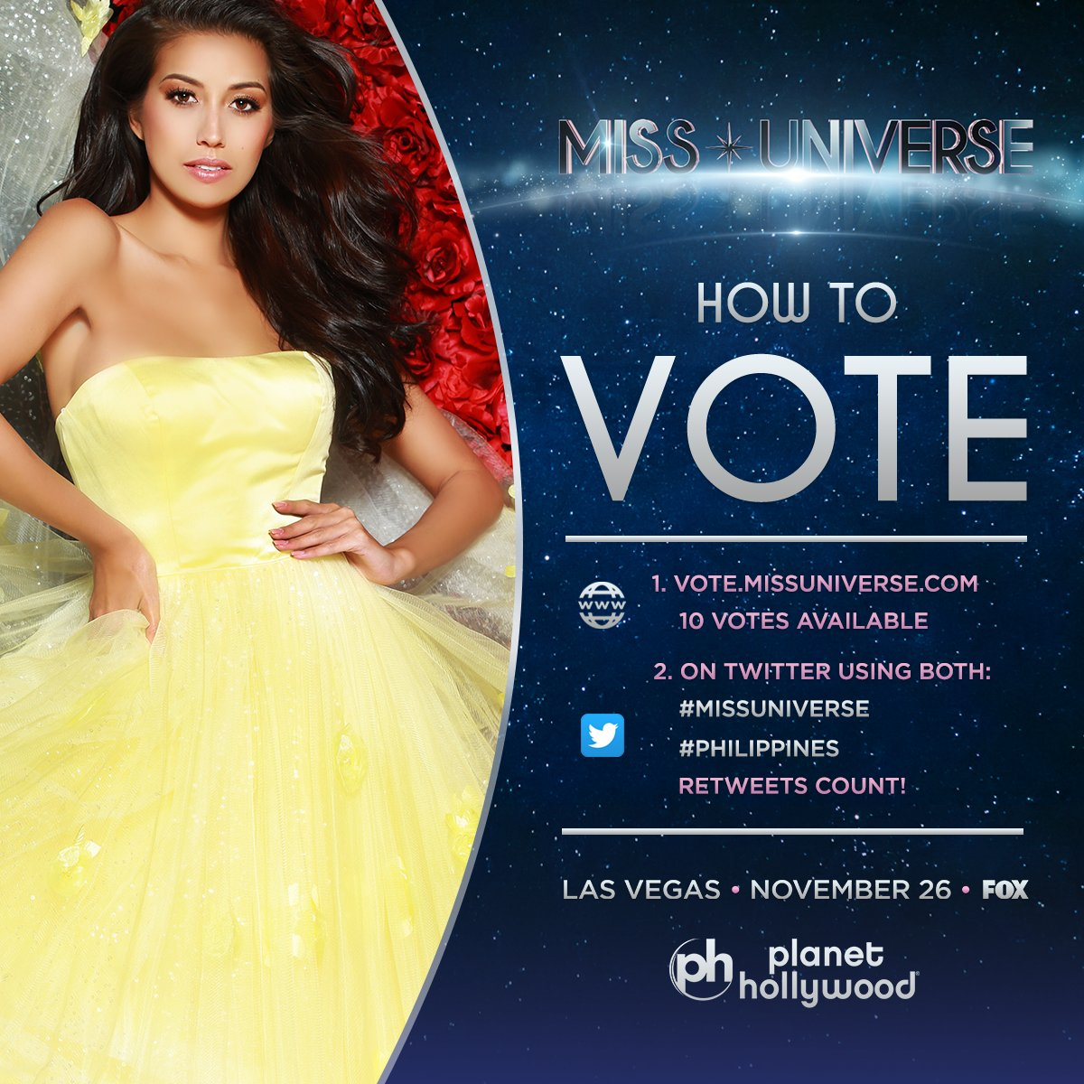 Voting for #MissUniverse is officially OPEN. RT to vote for Miss Universe #Philippines!   Watch her LIVE: Sunday Nov. 26 at 7PM on @FOXTV.