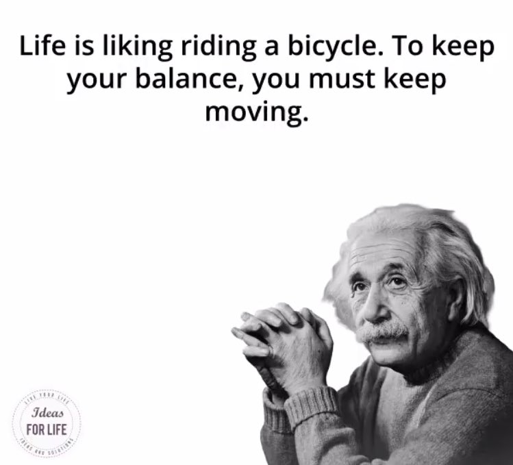 """""""Life is like riding a bicycle. To keep your balance, you must keep moving.""""  - Albert Einstein   #ThinkBIGSundayWithMarsha  #SuccessTRAIN #Einstein #Strictly2017 #motivation  #inspiration #positive #quote #InspireThemRetweetTuesday #TuesdayThoughts #tuesday<br>http://pic.twitter.com/EtnbcZyHLs"""