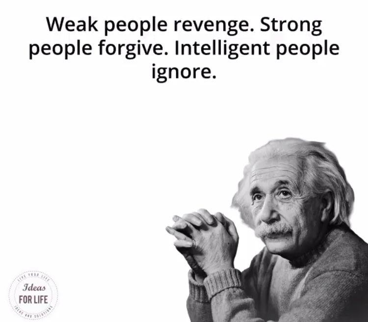 """Weak people revenge, Strong people forgive. Intelligent people ignore.""  - Albert Einstein  #ThinkBIGSundayWithMarsha  #SuccessTRAIN #KnowledgeIsPower #Strictly2017 #motivation  #inspiration #positive #quote #InspireThemRetweetTuesday #TuesdayThoughts #tuesday<br>http://pic.twitter.com/qKX7NzmEkM"
