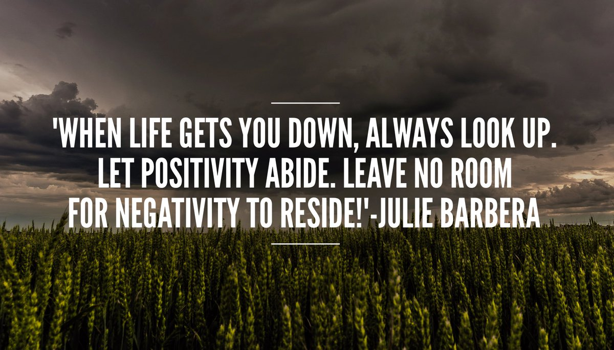 &#39;#BePositive When #life gets you down,always #lookup Let #positivity abide.Leave no room for #negativity to reside!#ThinkBIGSundayWithMarsha<br>http://pic.twitter.com/Ce9GJUhLwa