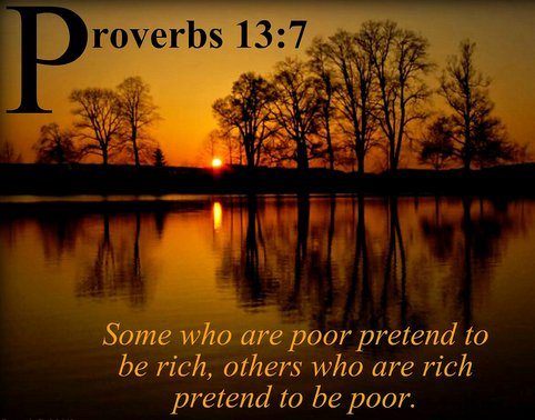 Some who are poor pretend to be rich, others who are rich pretend to be poor.   #nonprofit #ministry #christian<br>http://pic.twitter.com/1Fd9oAA6BV