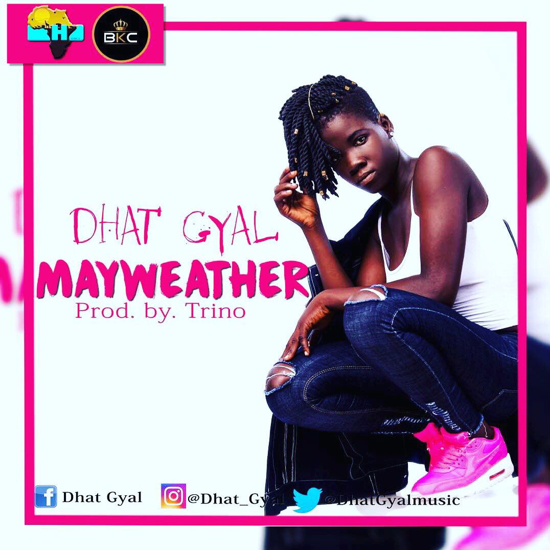 Pls this Dhat Gyal up coming project will be release on de 25th November 2017 ,Guys  I want you to help her to hype it .pls post it on any social media #Twitter #Facebook #Intagram and any social media platform. Or ashtag #Mayweather and don't forget to BC it pic.twitter.com/qmegQy9DWR
