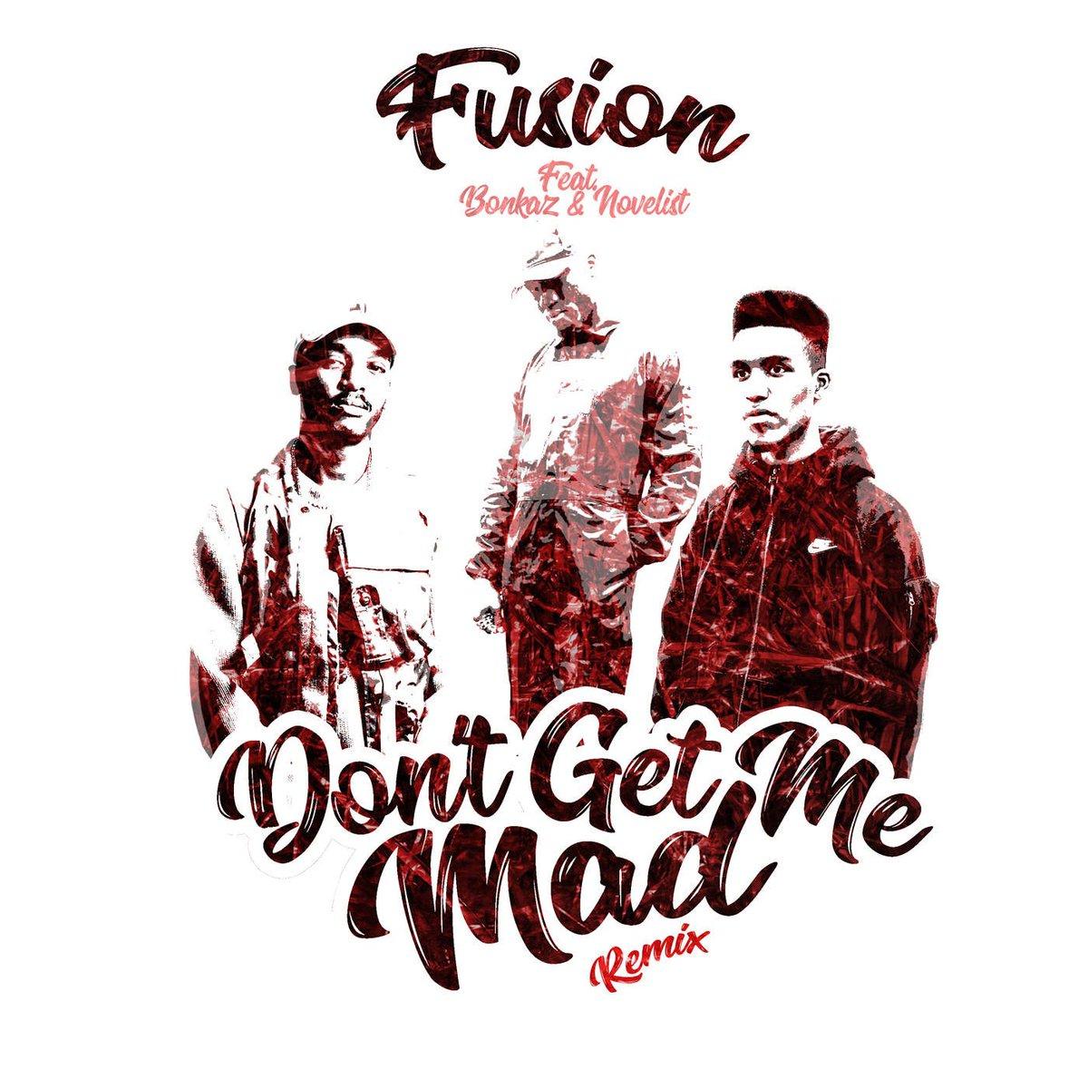 #NEWTrackAlert!!! @Fusion_IAS – Don't Get Me Mad – The Remixes. Rapper gets @Bonkaz, @Novelist, @ajtracey, Elf Kid, Blakie and Big Zuu on the three remixes of his single #DGMM  https:// buff.ly/2mPY5mn  &nbsp;  <br>http://pic.twitter.com/BmbwPXGJtT