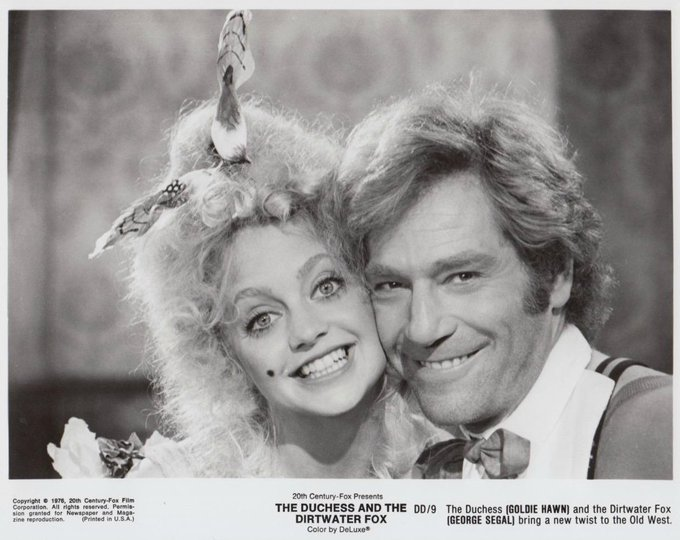 GOLDIE HAWN & GEORGE SEGAL The Duchess and the Dirtwater Fox (1976)  Happy Birthday to the lovable