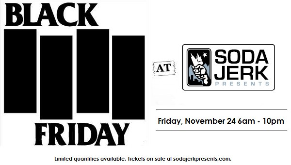 #blackfriday is back at #sodajerkpresents. Friday 6am - 10pm get #discounted tickets to select Soda Jerk Presents shows at @marquis_theater @SummitMusicHall @Aggie_Theatre @BlackSheepCO.  Limited quantities available, so don&#39;t sleep on this! <br>http://pic.twitter.com/I5i4qBVzj4