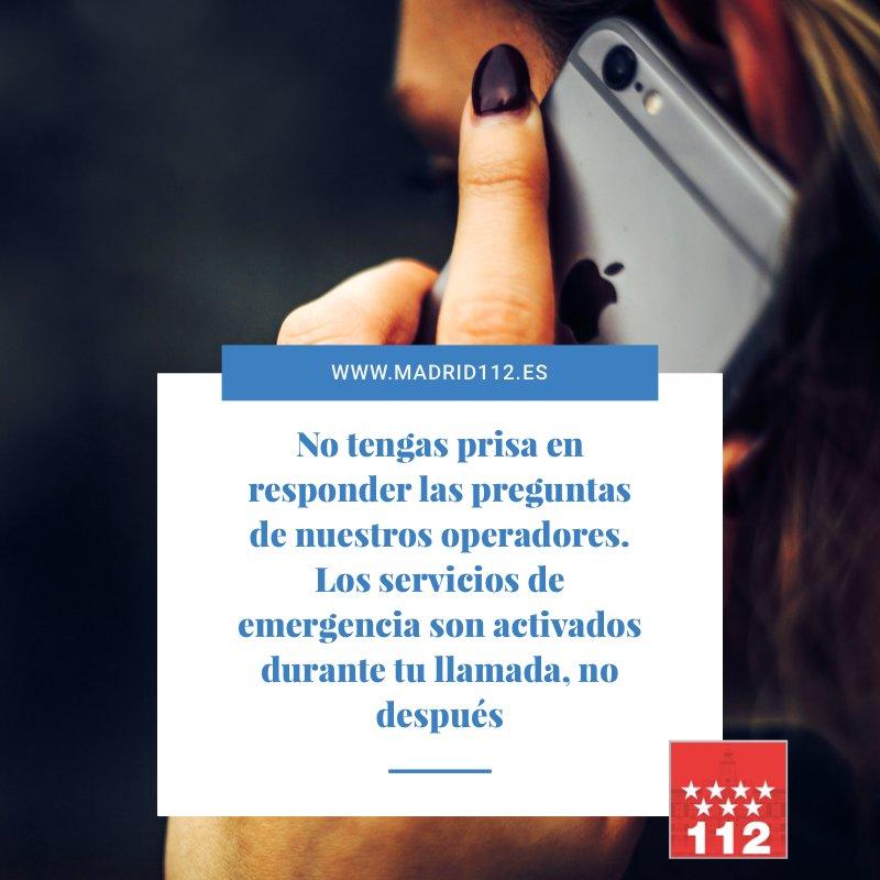 Cuando tengas que llamar a #Madrid112 por una emergencia hazlo sin prisa...pero sin pausa. ¡¡Gracias !! https://t.co/7jjnAGflyJ