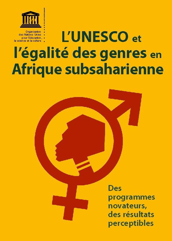 Grâce à des initiatives novatrices, l'@UNESCO_fr contribue à l'égalité des genres en #Afrique subsaharienne ➡️https://t.co/iahLcNDwuT 📥[ PDF ]