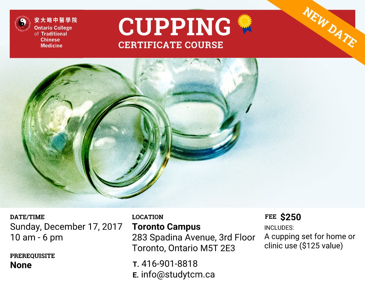 Ontario college tcm octcm twitter visit httpsstudytcmsingle post20170314cupping certification course picitterorgq6rolht xflitez Gallery